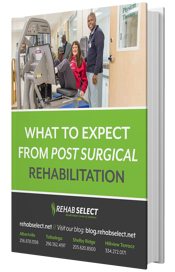 What to expect from Post Surgical Rehab
