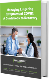 Managing Lingering Symptoms of COVID: A Guidebook to Recovery